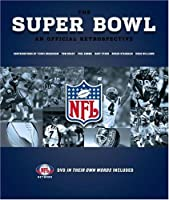 The Super Bowl: An Official Retrospective