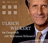 Ulrich Wickert im Gespraech mit Marianne Scheuerl. CD