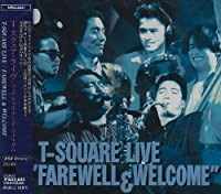 T-Square Live 'Farewell & Welcome by T-Square (2007-09-19)