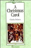 A Christmas Carol (Longman Classics, Stage 2)