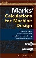 Mark's Calculations For Machine Design