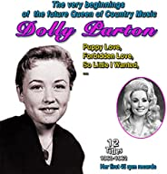 The Very Beginnings of the Future Queen of Country Music: Dolly Parton - Puppy Love (Her first 45 rpm records