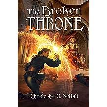 The Broken Throne (Schooled in Magic Book 16)