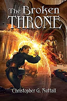 The Broken Throne (Schooled in Magic Book 16) by [Nuttall, Christopher]