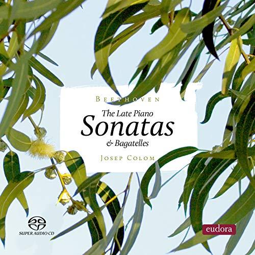 ピアノ・ソナタ第30番、第31番、第32番、6つのバガテル ジュゼップ・コロン