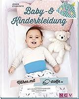 Naehen mit stoffe.de - Baby- und Kinderkleidung: Mit 2 Schnittmusterbogen und 10 Naehvideos