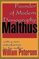 Malthus: Founder of Modern Demography