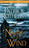The Name of the Wind: Library Edition (The Kingkiller Chronicle)
