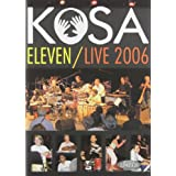 Kosa Eleven / Live 2006 [DVD] [Import]
