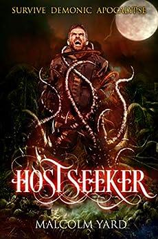 Hostseeker: Survive Demonic Apocalypse by [Yard, Malcolm]