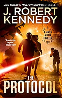 The Protocol (A James Acton Thriller, Book #1) (James Acton Thrillers) by [Kennedy, J. Robert]