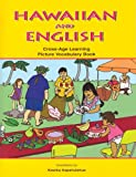 Hawaiian And English Cross-age Learning: Picture Vocabulary Book