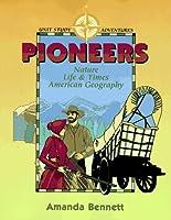 Pioneers (Unit Study Adventure)