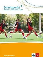 Schnittpunkt Mathematik - Differenzierende Ausgabe fuer Baden-Wuerttemberg. Schuelerbuch 7. Schuljahr
