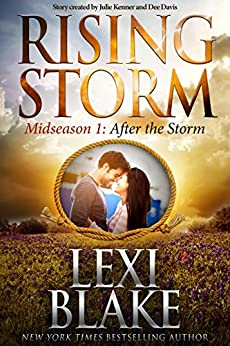 After the Storm: Midseason Episode 1 (Rising Storm) by [Blake, Lexi]