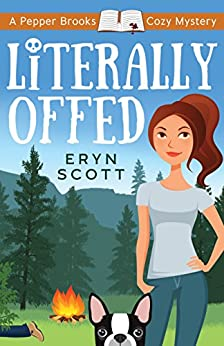 Literally Offed (A Pepper Brooks Cozy Mystery Book 4) by [Scott, Eryn ]