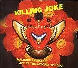 Malicious Damage - Live At The Astoria 12.10.03