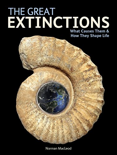 Download The Great Extinctions: What Causes Them & How They Shape Life 1770853278