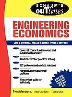 Schaums Outline of Engineering Economics (Schaum's Outline Series. Schaum's Outline Series in Engineering)