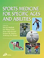 Sports Medicine for Specific Ages and Abilities, 1e