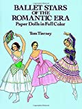 Ballet Stars of the Romantic Era Paper Dolls (Dover Paper Dolls)