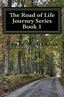 The Road of Life: God's Guidance on Life's Journey