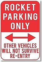 Rocket駐車場のみ–新しいユーモアジョークポスター