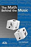 The Math Behind the Music with CD-ROM (Outlooks)