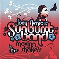 Moving With The Shakers by Joey Negro & The Sunburst Band (2012-10-23)