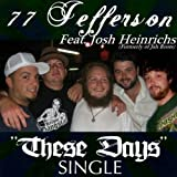 These Days (Acoustic Version) / Jefferson Heinrichs Records