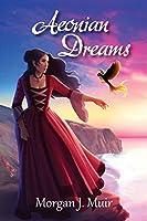Aeonian Dreams (Zyanya Cycle)