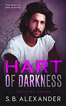 Hart of Darkness (The Hart Series Book 1) by [Alexander, S.B.]