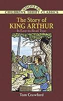 The Story of King Arthur (Dover Children's Thrift Classics)