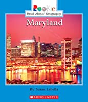 Maryland (Rookie Read-About Geography)