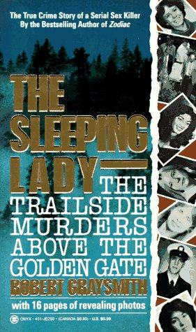 Download The Sleeping Lady: The Trailside Murders Above the Golden Gate 0451402553