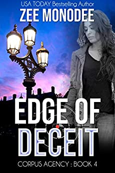 Edge of Deceit: A Corpus Agency Romantic Espionage Thriller by [Monodee, Zee]