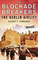 The Blockade Breakers
