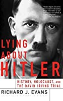 Lying About Hitler by Richard J. Evans(2002-04-18)