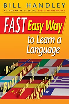 Fast Easy Way to Learn a Language by [Handley, Bill]