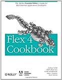 Flex 4 Cookbook (Oreilly Cookbooks)
