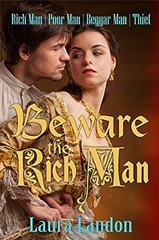 Beware the Rich Man (Rich Man | Poor Man | Beggar Man | Thief Book 1) by [Landon, Laura]