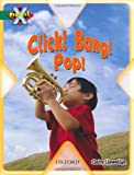 Project X: Noise: Click! Bang! Pop!