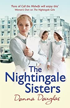 The Nightingale Sisters: (Nightingales 2) by [Douglas, Donna]