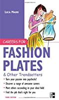 Careers for Fashion Plates & Other Trendsetters (McGraw-Hill's Careers for You)