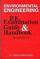 Environmental Engineering P.E. Examination Guide & Handbook