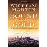 Bound for Gold: A Peter Fallon Novel of the California Gold Rush: 6