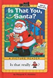 Is That You, Santa? (All Aboard Reading: A Picture Reader (Pb))