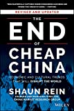 The End of Cheap China, Revised and Updated: Economic and Cultural Trends That Will Disrupt the World 画像