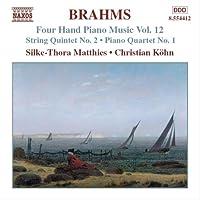 ブラームス:4手のためのピアノ作品集 12(弦楽五重奏曲第2番/ピアノ五重奏曲第1番)