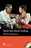 MacMillan Readers Much ADO about Nothing Intermediate Level: Reader & CD